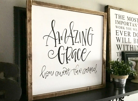 Farmhouse Sign | Amazing Grace | Amazing Grace Sign | Bible Verse Sign | Modern Farmhouse | How Sweet The Sound | Fixer Upper