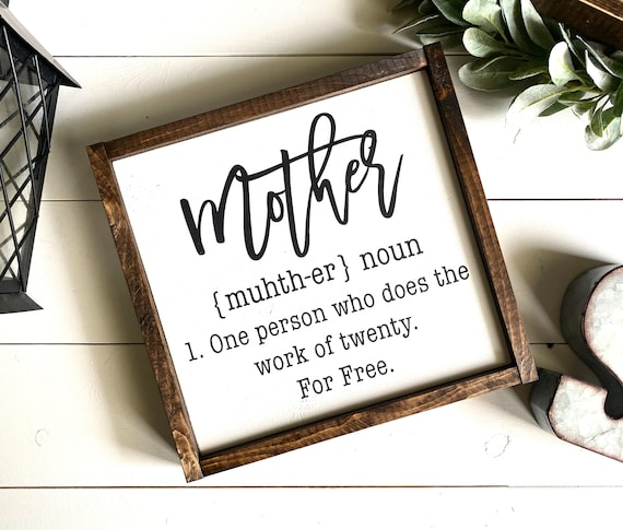 Farmhouse Sign   Mother's Day Sign   Mother's Day Present   Mother Definition Sign   Present For Mom   Fixer Upper   Modern Farmhouse