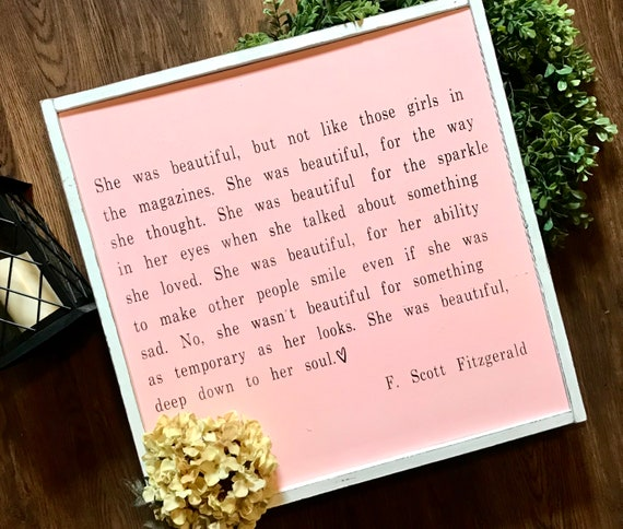 F Scott Fitzgerald Sign | She Was Beautiful Sign | F. Scott Fitzgerald | Girl's Sign | Farmhouse Sign | Fixer Upper | Modern Farmhouse