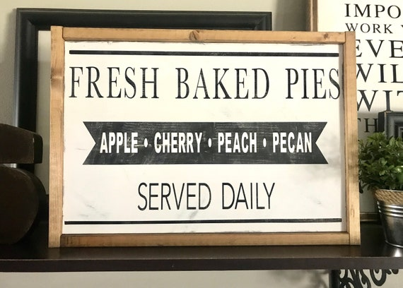 Farmhouse Sign | Fresh Baked Pies Sign | Bakery Sign | Farmhouse Kitchen | Modern Farmhouse | Fixer Upper | Vintage Food Sign | Rustic Sign