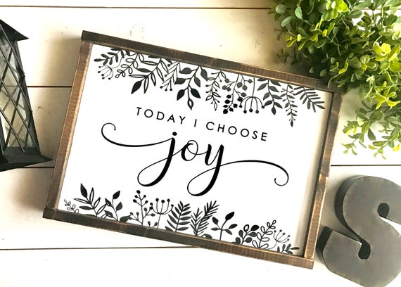 Farmhouse Sign | Today I Choose Joy | Joy Sign | Floral Sign | Leaf Sign | Fixer Upper | Popular Farmhouse Signs | Modern Farmhouse