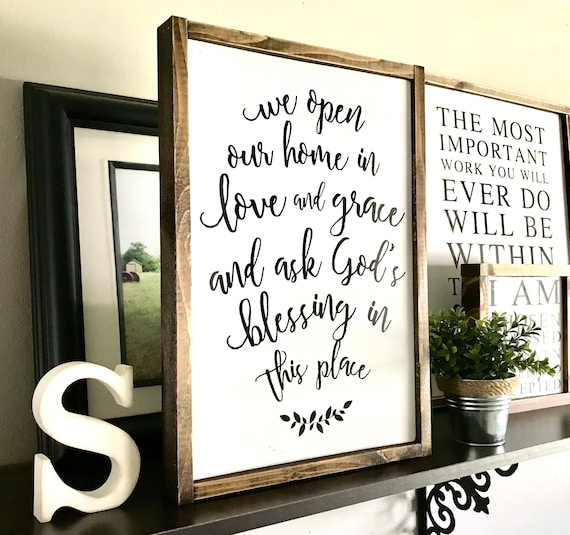 We Open Our Home In Love And Grace | Housewarming Sign | Farmhouse Sign | We Open Our Home In Love and Grace Sign | Religious Sign