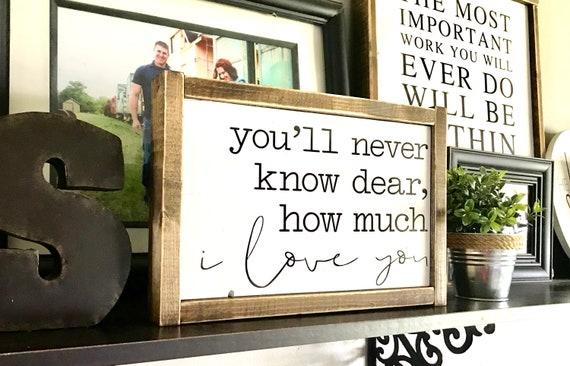 Farmhouse Sign | You'll Never Know Dear How Much I Love You | Nursery Sign | You Are My Sunshine | Fixer Upper | Modern Farmhouse