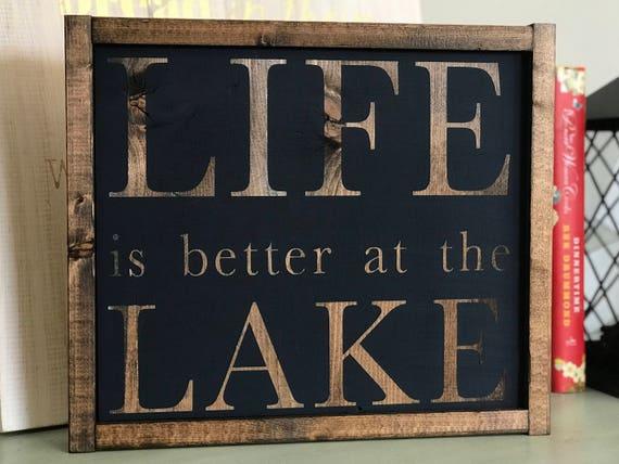 Life Is Better At The Lake | Lake Life Sign | Life Is Better At The Lake Sign | Lake House Sign | Farmhouse Lake Sign | Fixer Upper