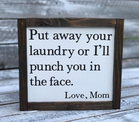 Put Away Your Laundry Framed Word Sign | Funny Word Sign | Laundry Room Sign | Humorous Word Signs | Sarcastic Word Sign