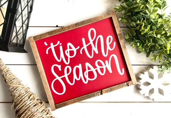 Christmas Sign | Tis The Season | Farmhouse Sign | Popular Christmas Signs | Christmas Decor | Farmhouse Christmas | Tis The Season Sign