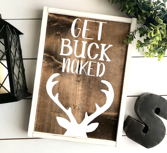 Farmhouse Sign | Get Buck Naked | Boy's Bathroom Sign | Funny Bathroom Sign | Bathroom Decor | Deer Sign | Buck Naked | Fixer Upper