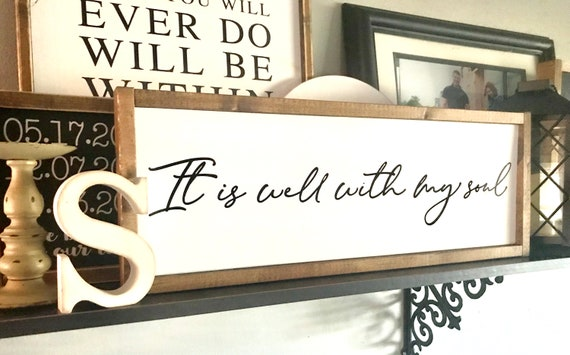 Farmhouse Sign | It Is Well With My Soul | Christian Sign | It Is Well | Bible Sign | It Is Well Sign | Popular Signs | Fixer Upper