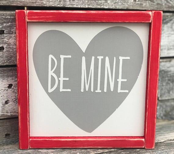 Be Mine Sign | Valentine Sign | Be Mine | Framed Valentine's Day Sign | Heart Sign | Farmhouse Valentine's Sign | Valentine's Day