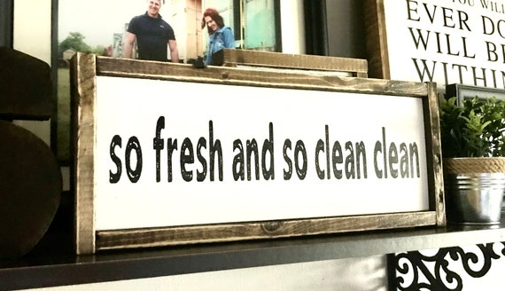 Farmhouse Sign | So Fresh And So Clean Clean | Bathroom Sign | Kid's Bathroom Sign | Fixer Upper | Modern Farmhouse | Boy's Bathroom