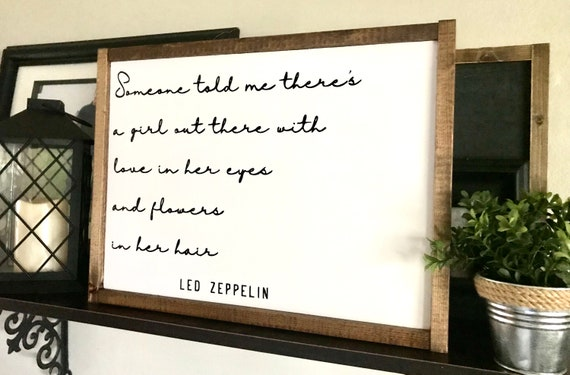 Farmhouse Sign   Someone Told Me There's A Girl Out There   Led Zeppelin Sign   Baby Girl Sign   Popular Sign   Fixer Upper   Girl's Sign