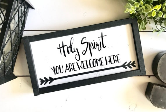Farmhouse Sign | Holy Spirit You Are Welcome Here | Modern Farmhouse | Fixer Upper | Christian Sign | Bible Verse Sign | Farmhouse Decor