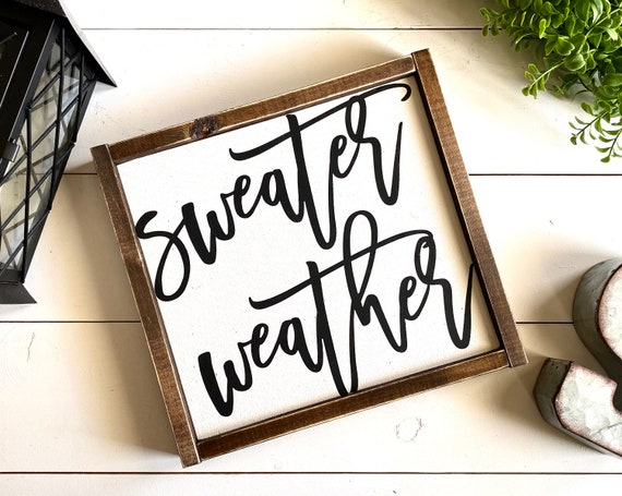 Farmhouse Sign | Sweater Weather | Winter Sign | Christmas Signs | Sweater Weather Sign | Christmas Decor | Fixer Upper | Modern Farmhouse