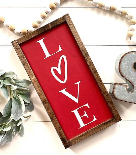 Farmhouse Sign   Love Sign   Valentine's Day Sign   Romantic Sign   Valentine's Day Gifts   Valentine's Day Presents   Fixer Upper   LOVE