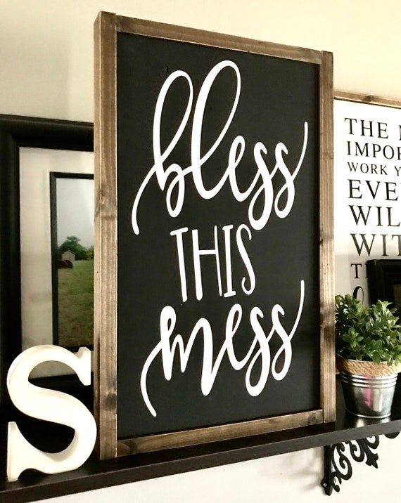 Bless This Mess | Farmhouse Sign | Bless This Mess Sign | Fixer Upper | Funny Sign | Rustic Sign | Farmhouse Decor | Modern Farmhouse