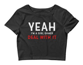 Yeah I'm A Girl Gamer DEAL WITH IT Gamer Gifts For Women Crop Tee