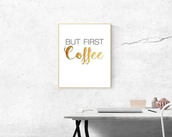 But First, Coffee Print // Digital Print // Printable // DIGITAL DOWNLOAD // COFFEE