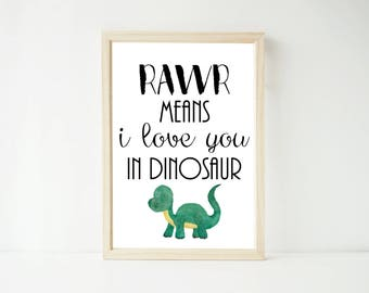 RAWR Means I Love You Dinosaur Print, Poster Prints, Nursery Baby, Kids Decor Boy's Wall Art