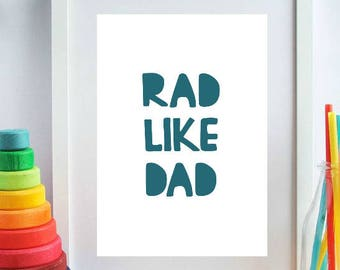 Rad Nursery Print, Rad Like Dad, Typography Poster, Teal Nursery, Toddler Boy Wall Art, Digital Print, Boys Room Decor, Printable Art Print