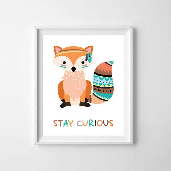 FOX print - Stay curious, Forest animal prints neutral nursery art, Tribal fox playroom wall decor, Cute fox poster woodland wall art