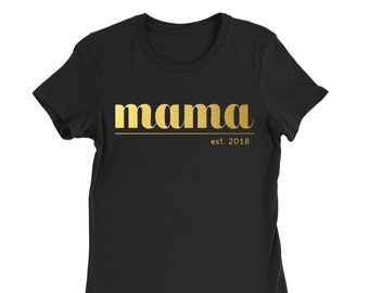mama established Mother's Day Shirt – Personalized Just for You
