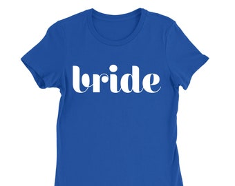 Bride and Bride-to-be T-Shirt