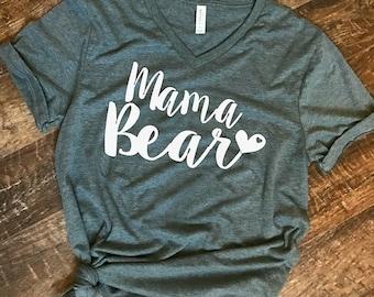 Mama Bear, Motherhood, Mom shirt, Womens v neck shirt, shirt with saying