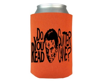 In the Mouth of Madness Do You Read Sutter Cane? Scary Sci Fi Halloween Horror Can Cooler Can Sleeve Bottle Holder Merch Massacre