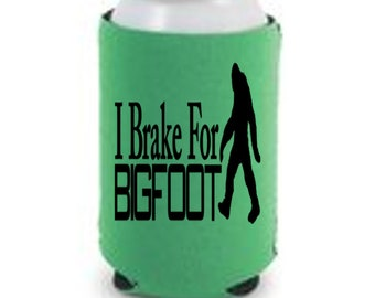 Cryptozoology I Brake For Bigfoot Sasquatch Cryptid Horror Halloween Horror Can Cooler Sleeve Bottle Holder Merch Massacre