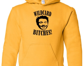 It's Always Sunny in Philadelphia Charlie Kelly Wildcard Bitches! Unisex Hoodie Pullover Hooded Sweatshirt Many Sizes Colors Custom