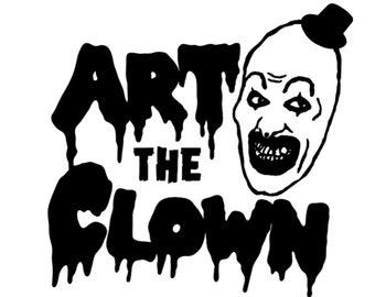 Art the Clown Terrifier Horror Vinyl Car Decal Bumper Window Sticker Any Color Multiple Sizes Custom