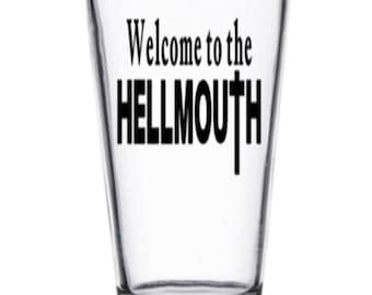 Buffy the Vampire Slayer Welcome to the Hellmouth Sunnydale Pint Wine Glass Tumbler Alcohol Drink Cup Barware Halloween Merch Massacre