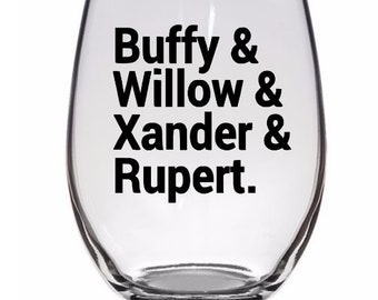Buffy the Vampire Slayer Willow Xander Rupert Horror Halloween Wine Pint Glass Tumbler Alcohol Drink Cup Barware Merch Massacre