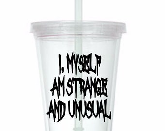 Strange and Unusual Beetlejuice Horror Tumbler Cup Gift Home Decor Gift for Her Him Any Color Personalized Custom Merch Massacre