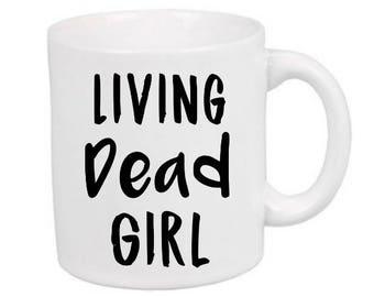 Living Dead Girl Zombie Horror Mug Coffee Cup Gift Halloween Home Decor Kitchen Bar Gift for Her Him Merch Massacre