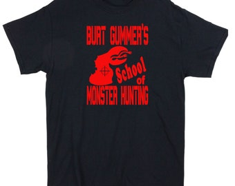 Tremors Burt Gummer Graboid Hunting School Hunter Sci Fi Funny Horror Unisex T Shirt Many Sizes Colors Custom Halloween Merch Massacre