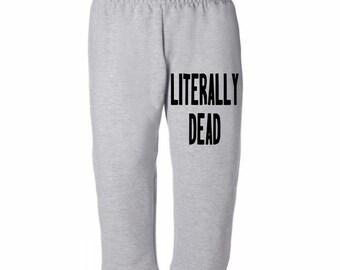 Literally Dead Funny Halloween Horror Sweatpants Lounge Pajama Comfortable Comfy Mens Womens Clothes Merch Massacre