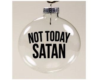 Not Today Satan Funny Christmas Ornament Glass Disc Holiday Horror Merch Massacre