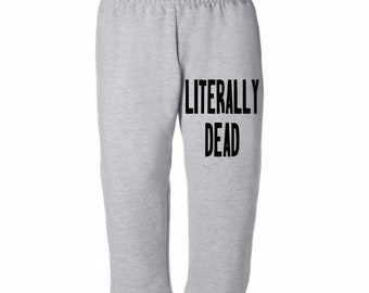 Literally Dead Funny Halloween Horror Sweatpants Lounge Pajama Comfortable Comfy Unisex Kids Youth Merch Massacre