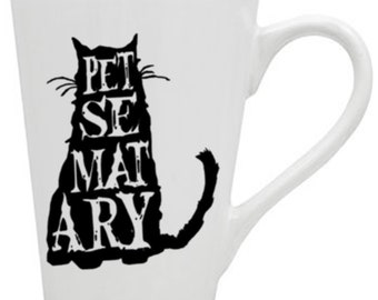 Pet Sematary Sometime's Dead is Better Semetary Cemetary Horror Mug Coffee Cup Gift Home Decor Kitchen Halloween Bar Scary Merch Massacre