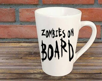 Zombies on Board Mug Coffee Cup Gift Home Decor Kitchen Bar Halloween Gift for Her Him Any Color Personalized Custom Merch Massacre
