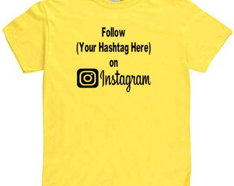 Social Media Instagram Twitter Snapchat YouTube Follow Hashtag # @ Custom Funny T Shirt Clothes Many Sizes Colors Custom Merch Massacre