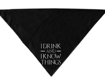 Drink and Know Things Game of Thrones GOT Pet Bandana Scarf Cat Dog Clothes Horror Halloween Accessories Merch Massacre