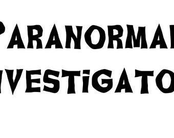 Paranormal Investigator Ghost Hunting Horror Vinyl Car Decal Bumper Window Sticker Halloween Any Color Multiple Sizes