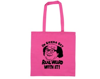It's Always Sunny in Philadelphia Frank Reynolds Weird With It Funny Quote Raunchy Comedy LOL Canvas Tote Bag Market Grocery Merch Massacre