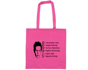 It's Always Sunny in Philadelphia Dennis Reynolds System Funny Quote Raunchy Comedy LOL Canvas Tote Bag Market Grocery Merch Massacre