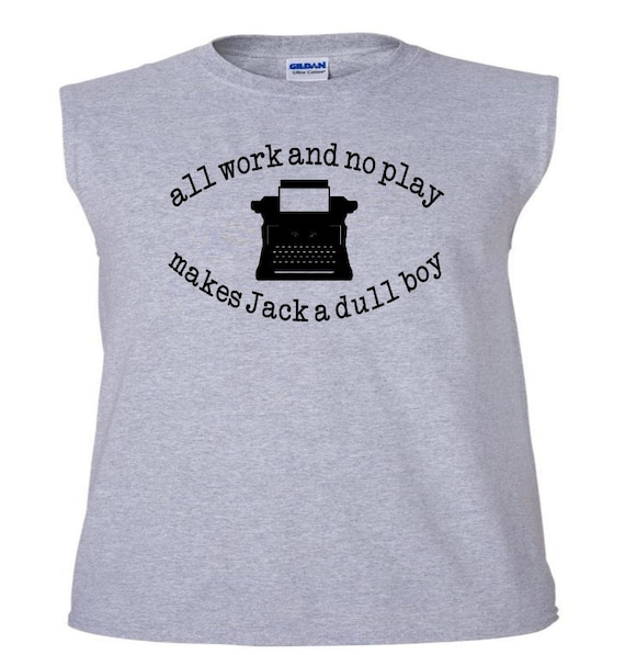 COLOUR ALL WORK NO PLAY MAKES JACK DULL LADIES T-SHIRT SHINING HORROR RETRO