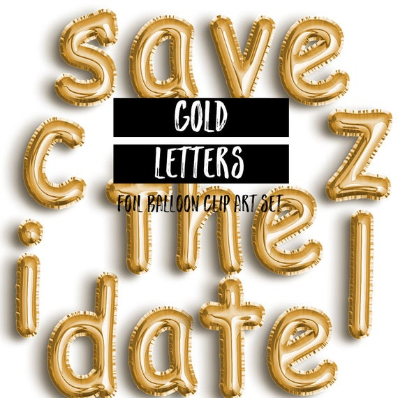 Gold Foil Mylar Balloon Lowercase Letter Clipart Gold Letters Birthday Clipart Party Clipart Birthday Graphics Alphabet Clipart