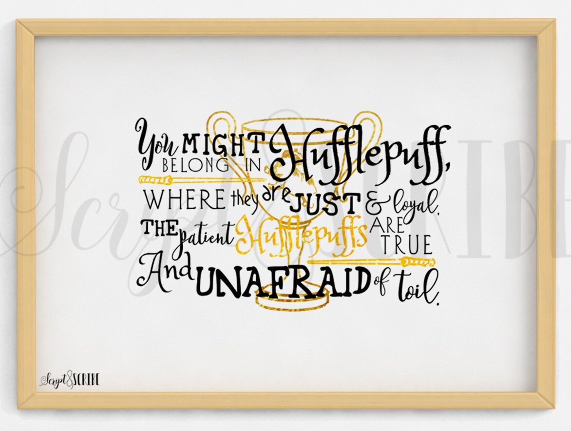 Hufflepuff Sorting Hat Quote Digital Download Harry Etsy