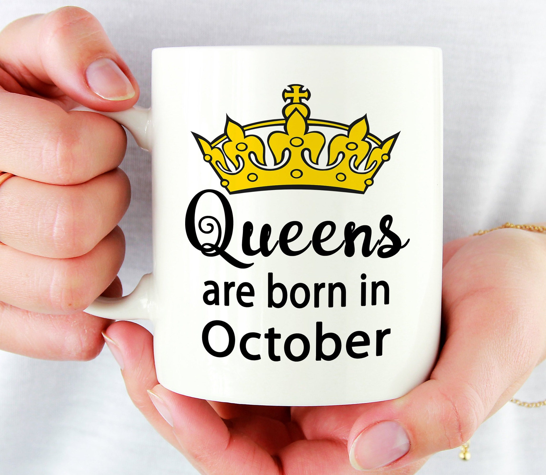 Queens Are Born In October Birthday Gifts For Her